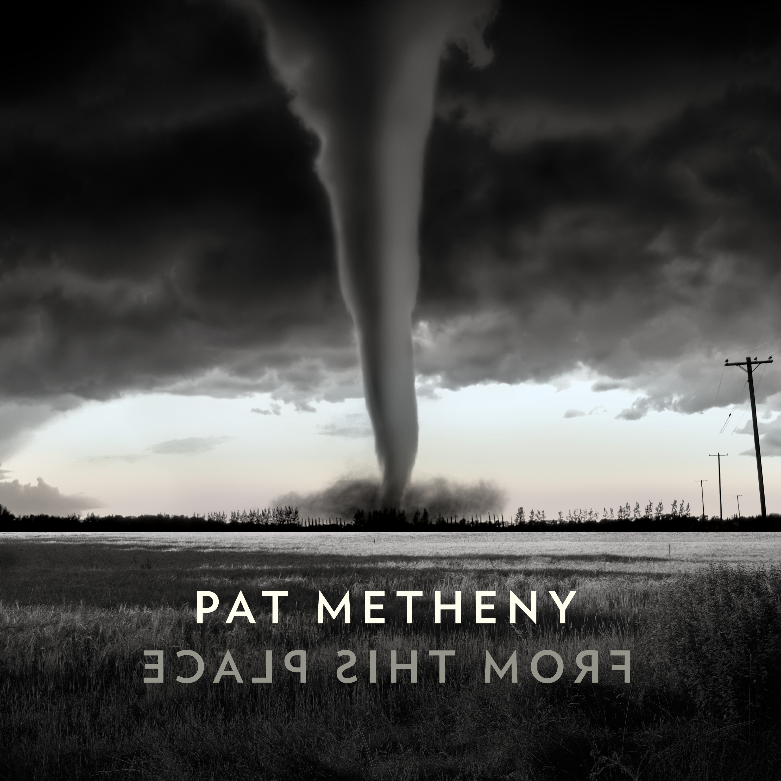 Pat Metheny From This Place Album Cover