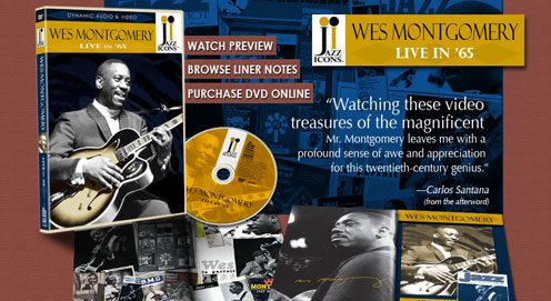 Wes Montgomery Jazz Icons DVD Liner Notes